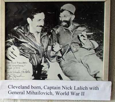 Cleveland's own Captain Nick Lalich with General Mihailovich in World War II
