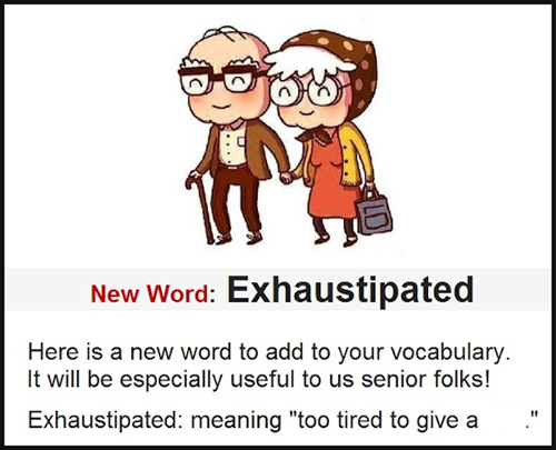 Seniors humor -  a new word