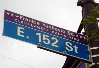 Frankie Yankovich Square Sign at East 152nd in Cleveland