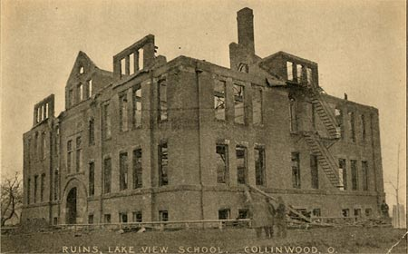 Collinwood Lakeview School Fire 1908 ruins