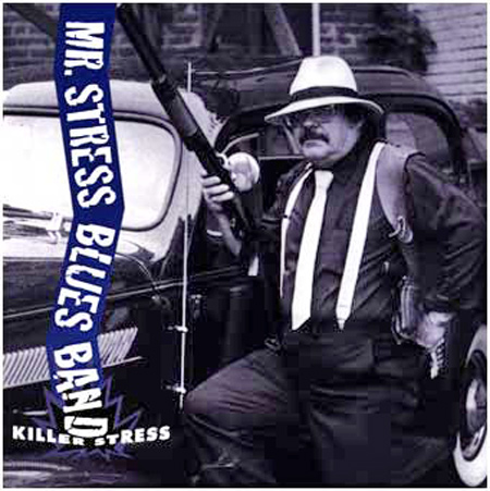 Killer Mr Stress CD cover