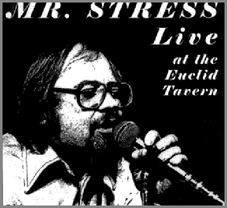 Mr Stress live at the Euclid Tavern album cover