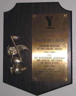 One of many awards for Bill Boehm for his work with the Singing Angels