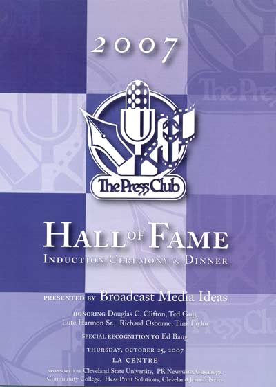 2007 Press Club Hall of Fame program honoring Doug Clifton, Ted Gup, Lute Harmon Sr., Richard Osborne and Tim Taylor
