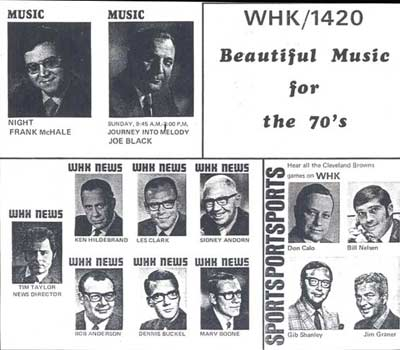 WHK 1420 in the 1970's featured Tim Taylor, Gib Shanley, Jim Graner, Bill Nelsen, Frank McHale, Joe Black, Don Calo, Ken Hildebrand, Les Clark, Sidney Andorn, Marv Boone and  Bob Anderson